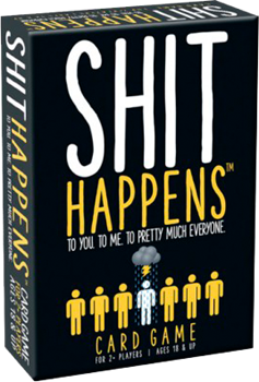 Shit Happens Card Game