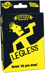 Legless, drinking Games
